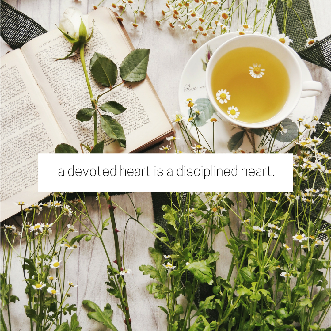 a devoted heart is a disciplined heart.png